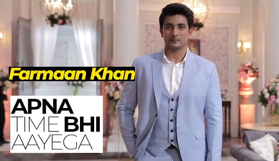Farmaan Khan in Apna Time Bhi Aayega Serial