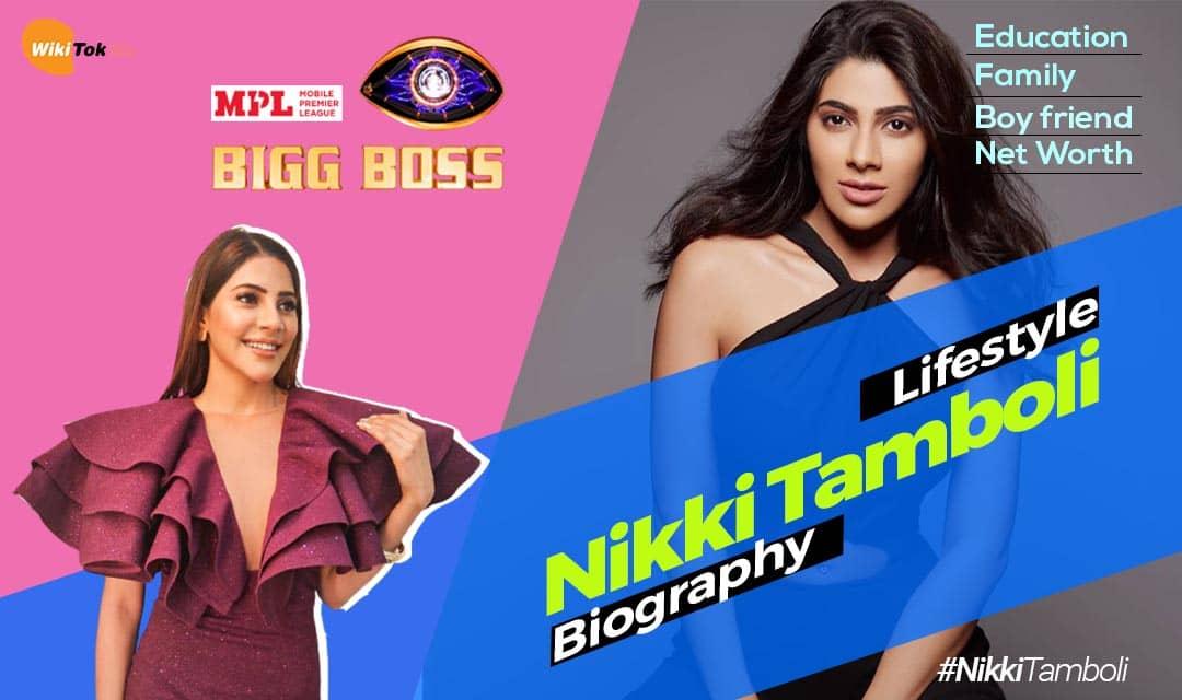 Nikki Tamboli biography and lifestyle