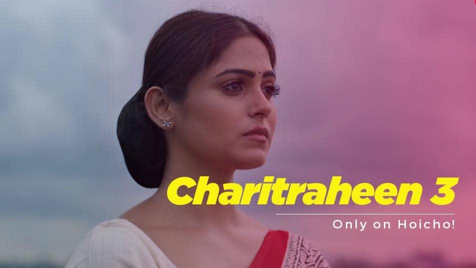 Charitraheen 3 Web series