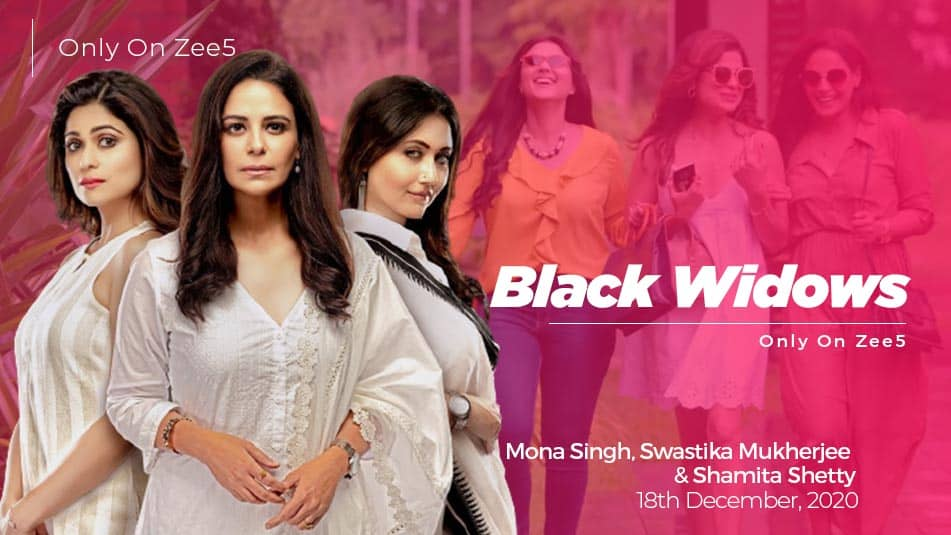 Black Widows Web Series Cast Actress Release Date Story