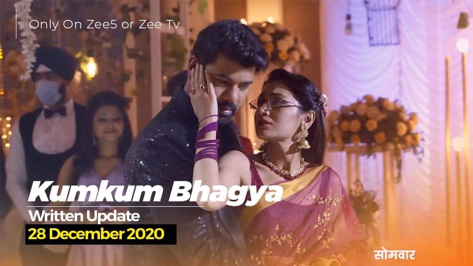 Kumkum Bhagya 28 December 2020 Written Update