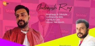Indrasish Roy Wiki, Age, Biography, Girlfriend, Family & Wife