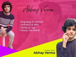 Abhay Verma Age, Wiki, Biography, Family, Wife & Girlfriend