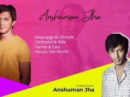 Anshuman Jha Wiki, Age, Biography, Family, Wife & more