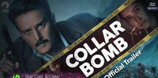 Collar Bomb Movie Cast & crew, Story, Actors, Release Date