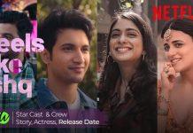 Feels like Ishq Netflix Web Series Cast & Crew, Story, Actress, Release Date