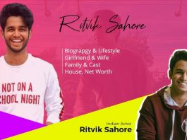 Ritvik Sahore Biography, Wiki, Age, Family & Girlfriend