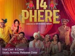 14 Phere 2021 Movie Cast & Crew, Story, Actress & Real Name