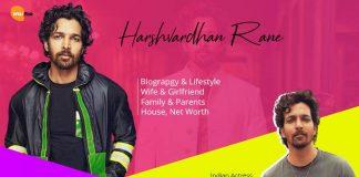 Harshvardhan Rane Wiki, Age, Biography, Family, Wife & Girlfriend