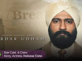 Sardar Udham (2021) release Date Cast & Crew, Story, Actress & Real Name